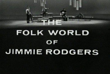 The Folk World of Jimmie Rodgers