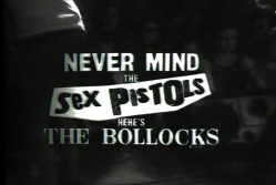 Never Mind The Sex Pistols Here's The Bollocks