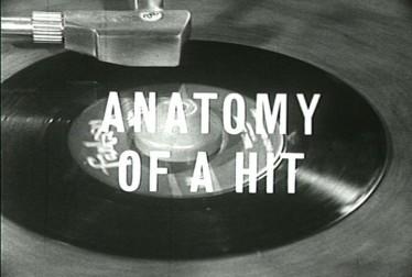 Anatomy of a Hit Documentary Footage from Ralph J. Gleason Documentary Films