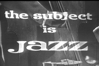 Subject is Jazz